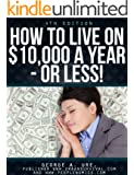 How to Live on $10,000 a Year - or Less
