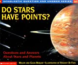 img - for Do Stars Have Points?: Questions and Answers about Stars and Planets (Scholastic Question & Answer) book / textbook / text book