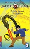 img - for Les aventures de Jackie Chan, Tome 12 : Les douze talismans book / textbook / text book