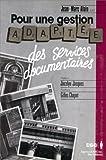 echange, troc Jean-Marc Alain - Pour une gestion adaptée des services documentaires