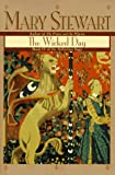 Wicked Day (Arthurian Saga) (0449911853) by Mary Stewart