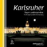 Karlsruher Sagen und Legenden | Christine Giersberg