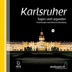 Karlsruher Sagen und Legenden Hörbuch