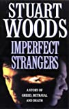 Imperfect Strangers (0006479162) by Stuart Woods