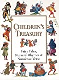Children's Treasury: Fairy Tales, Nursery Rhymes and Nonsense Verse (1552854256) by Whitecap Books