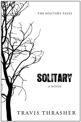 Solitary: A Novel (Solitary Tales Series)