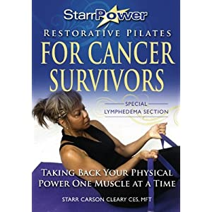 StarrPower Restorative Pilates for Cancer Survivors: Taking Back Your Physical Power One Muscle At A Time! [Paperback]