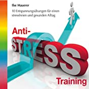 H&ouml;rbuch Anti-Stress-Training