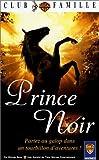echange, troc Le prince noir [VHS]