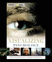 Visualizing Psychology VISUALIZING SERIES by Carpenter