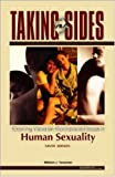 img - for Taking Sides: Clashing Views on Controversial Issues in Human Sexuality (Taking Sides) book / textbook / text book