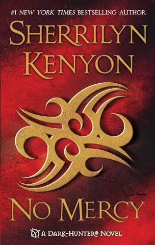 No Mercy (Dark-Hunter Novels) by Sherrilyn Kenyon