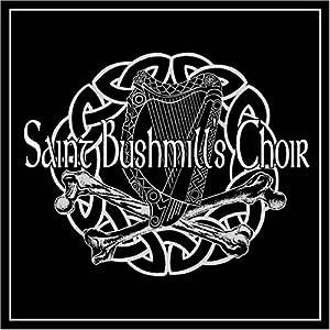 Saint Bushmill's Choir - Saint Bushmill's Choir