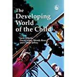 The Developing World of the Childby David Jones