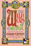 The Wildcats of Exeter - 1st Edition/1st Printing (0747222207) by Marston, Edward