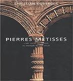 echange, troc Christian Duverger - Pierres Métisses : L'Art sacré des indiens du Mexique au XVIe siècle