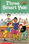 Three Smart Pals (Hello Reader!, Level 4)
