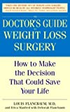 img - for The Doctor's Guide to Weight Loss Surgery: How to Make the Decision That Could Save Your Life book / textbook / text book