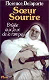 img - for Soeur Sourire: Brulee aux feux de la rampe (French Edition) book / textbook / text book