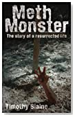 Meth Monster: The story of a resurrected life