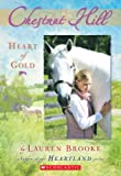 Heart of Gold (Chestnut Hill #3) (0439738563) by Brooke, Lauren
