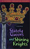 img - for Stately Queens and Shining Knights: A Resource for Parents and Cargivers Helping Children Experiencing Fear book / textbook / text book
