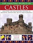 The Amazing World of Castles: Discove...