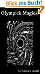 Olympick Magick: A Short Guide to Sum...