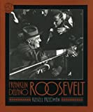 Franklin Delano Roosevelt (0395629780) by Russell Freedman