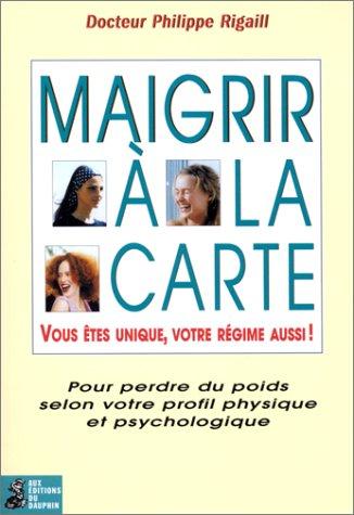 Livre maigrir la carte for Livre maigrir