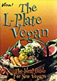 img - for L-Plate Vegan: The Ideal Guide for New Vegans book / textbook / text book
