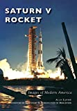 img - for Saturn V Rocket (Images of Modern America) book / textbook / text book
