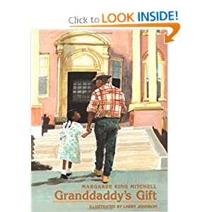Granddaddy's Gift (International Reading Association Teacher's Choice Award)