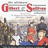 Ultimate Gilbert & Sullivan Collection