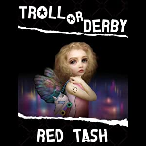 Troll or Derby | [Red Tash]