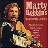 echange, troc Marty Robbins - Sing Me Something Sentimental