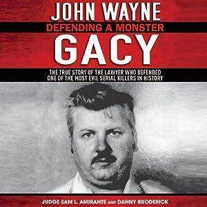 John Wayne Gacy: Defending a Monster Audiobook