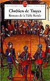 echange, troc Chrétien de Troyes - Romans de la Table ronde