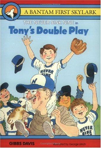 Tony's Double Play (Never Sink Nine, Book 5), GIBBS DAVIS