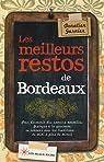 Les meilleurs restos de Bordeaux 2012 par Garnier