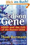 The Edison Gene: ADHD and the Gift of...