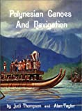 Polynesian Canoes and Navigation (0939154153) by Thompson, Jud