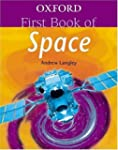 Oxford First Book Of Space (Oxford Fi...