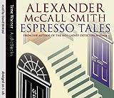 Espresso Tales (44 Scotland Street) Alexander McCall Smith