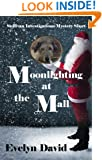 Moonlighting at the Mall (Sullivan Investigations Mystery Short Book 2)