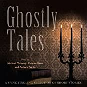 Ghostly Tales | [Bram Stoker, Amelia B. Edwards, Walter Scott, Jerome K. Jerome]