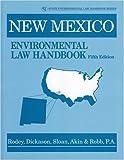 img - for New Mexico Environmental Law Handbook (State Environmental Law Handbooks) book / textbook / text book