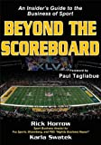 Beyond the Scoreboard: An Insider's Guide to the Business of Sport