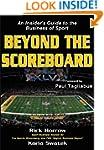 Beyond the Scoreboard: An Insider's G...