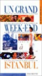 Un grand week-end � Istanbul 2000